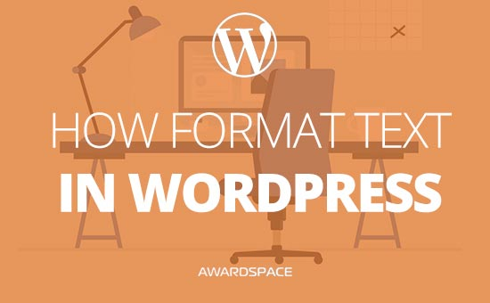 How to Format Text in WordPress (using the WYSIWYG)