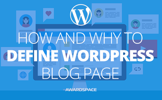 How and Why to Define WordPress Blog Page