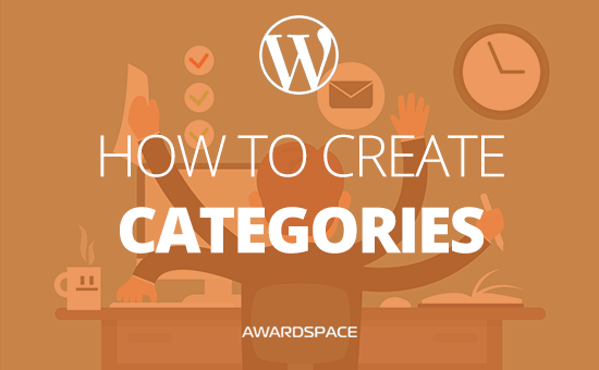 How to Add Categories in WordPress and Assign Posts to Them