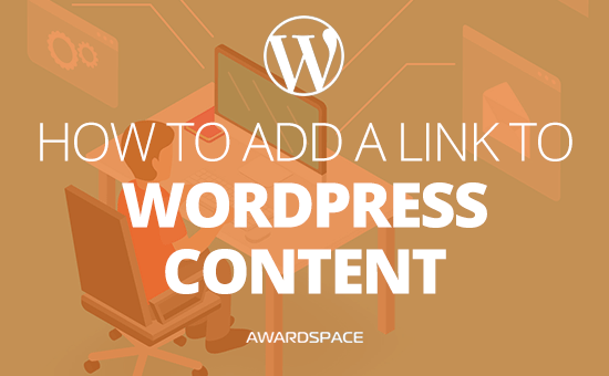 How to Add a Link to WordPress Content