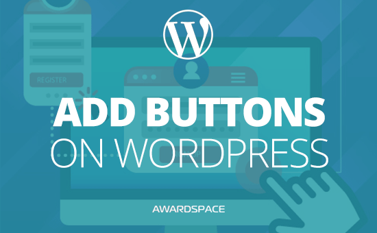 How to Create a Button in WordPress With a Plugin