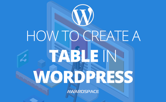 How to Create a Table in WordPress Without Plugin