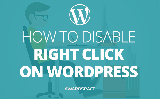 How to Disable Right Click on WordPress