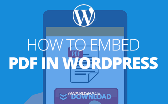 How to Embed PDF in WordPress