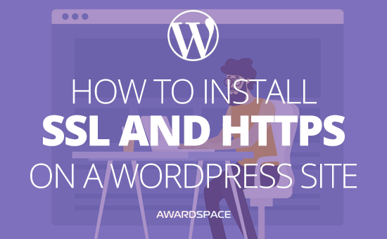 How to Install SSL and HTTPS on a WordPress Site