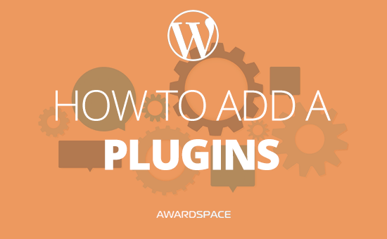 How to Add a Plugin to WordPress