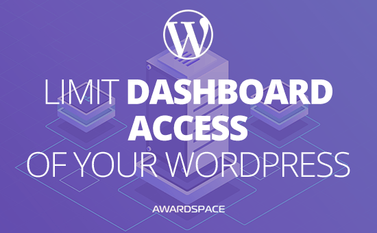 How to Limit WordPress Dashboard Access