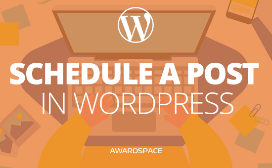 How to Schedule Post in WordPress