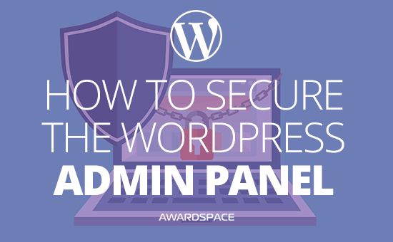 How to Secure Your WP Admin Panel