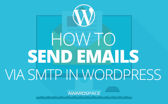 How to Send Emails via SMTP in WordPress