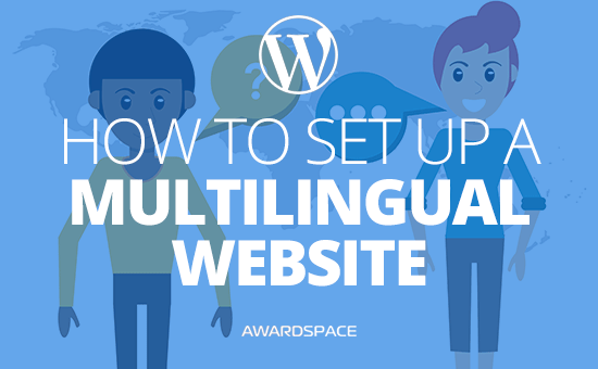 How to Set Up a WordPress Multilingual Website