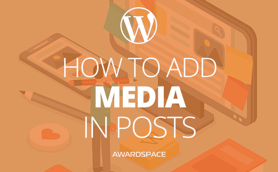 WordPress Images – How to Add Media to a Post