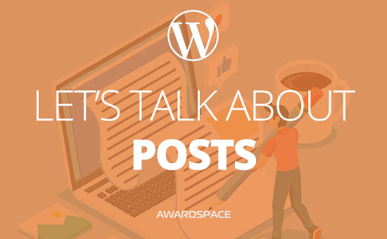Let's Talk About Posts