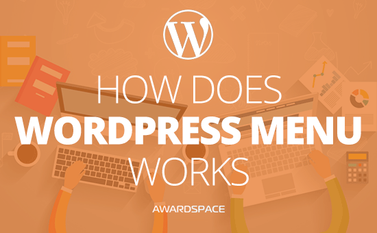 How does WordPress Menu Work