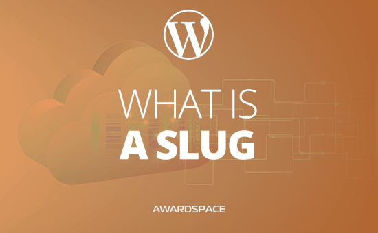 What is Slug in WordPress