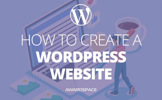 How to Create a WordPress Website – The Full Guide