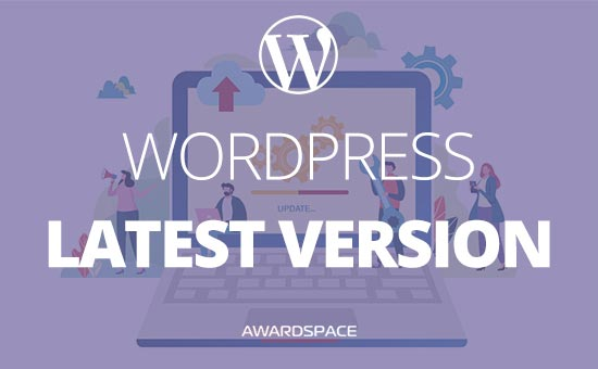 WordPress Latest Version (Edited 05.09.2019)
