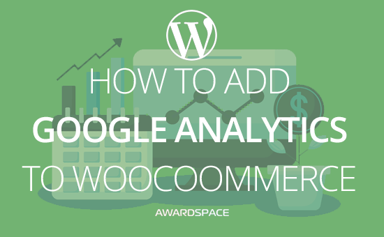 How to Add Google Analytics to WooCoommerce