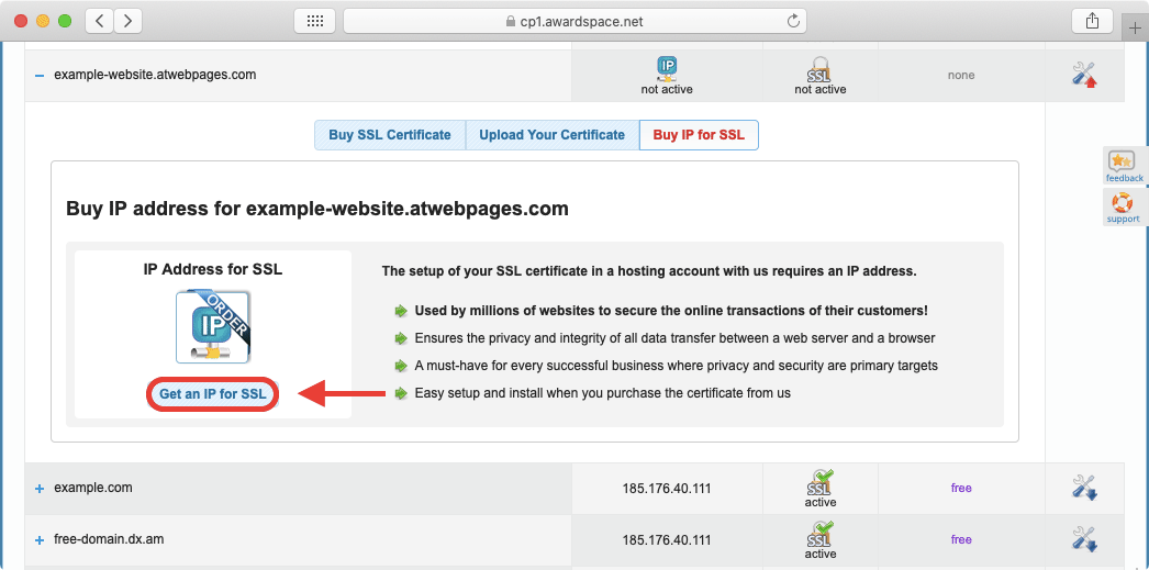 The Private IP allows you to use a custom SSL certificate on our platform.